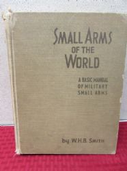 SMALL ARMS OF THE WORLD HARDBACK 1957 EDITION